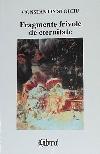 Constantin Stoiciu Fragmente frivole de eternitate _ http://www.irinapetras.ro/Poze/carti/Constantin_Stoiciu_Fragmente_frivole_de_eternitate.jpg