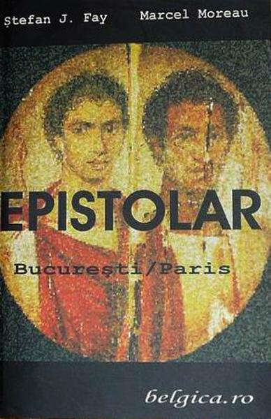 Fay Moreau Epistolar _ http://www.irinapetras.ro/Poze/carti/Fay_Moreau_Epistolar.jpg