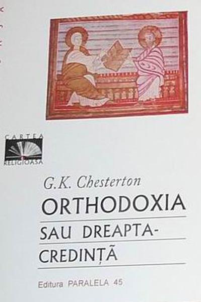 GK Chesterton Orhodoxia _ http://www.irinapetras.ro/Poze/carti/GK_Chesterton_Orhodoxia.jpg