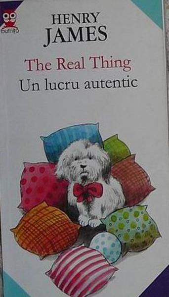 Henri James Un lucru autentic _ http://www.irinapetras.ro/Poze/carti/Henri_James_Un_lucru_autentic.jpg