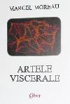 Marcel Moreau Artele viscerale _ http://www.irinapetras.ro/Poze/carti/Marcel_Moreau_Artele_viscerale.jpg