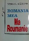 Virgil Tanase Romania mea _ http://www.irinapetras.ro/Poze/carti/Virgil_Tanase_Romania_mea.jpg